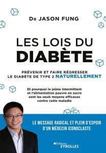 Les lois du diabète Prévenir et faire régresser le diabète de type 2 naturellement